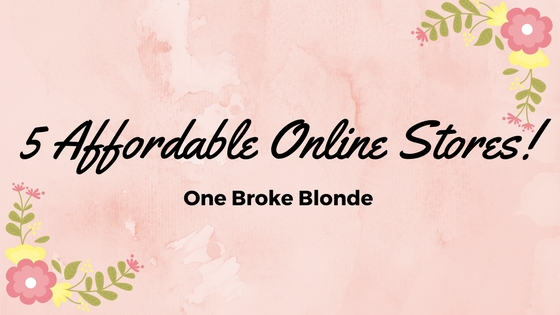 Affordable Stores For Spring Shopping!!